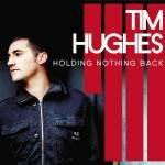 Holding Nothing Back - Tim Hughes