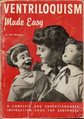 Ventriliquism Made Easy - Vintage Book - 1955