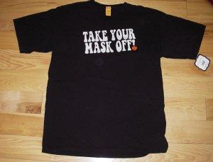 NEW Men's Medium- Halloween Tshirt Tee (Take Your Mask Off!)
