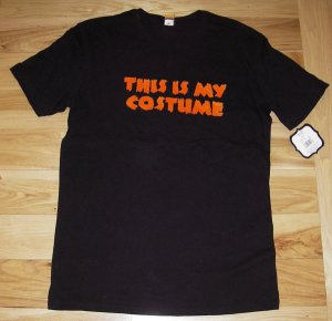 NEW Men's Medium- Halloween Tshirt Tee (This is my costume)