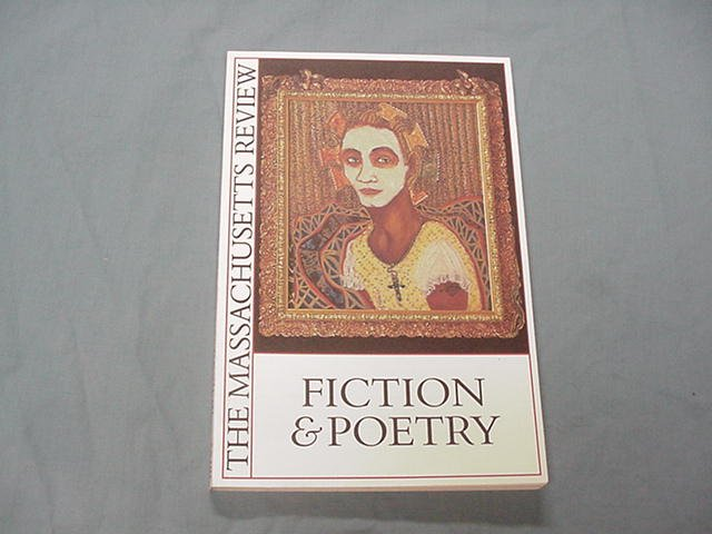 The Massachusetts Review Summer, 1995 Fiction and Poetry