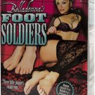 Belladonna Foot Soldiers