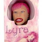 Lyra Super Model Doll