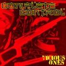 "Complete Control ""Vicious Ones"" 7-inch *gray vinyl*"