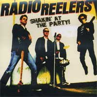 "Radio Reelers ""Shakin' At The Party"" LP"