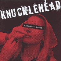 """Knucklehead """"Cosmetic Youth"""" 7-inch"""