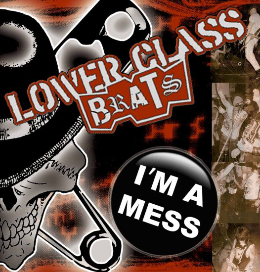 """Lower Class Brats """"I'm A Mess"""" 7-inch EP"""