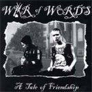 "War Of Words ""A Tale Of Friendship"" 7-inch"