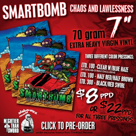 "Smartbomb ""Chaos and Lawlessness"" 7-inch package deal"