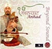 Anhad (Beyond Sound) - Prof. Surinder Singh
