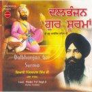 Dalbhanjan Gur Soorma - Giani Pinder Pal Singh Ji