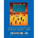NEW - Introduction to Programming Using Visual Basic 2005