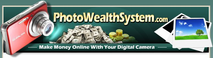 Photo Wealth System - CONTACT ME FOR ORDERING INFORMATION!