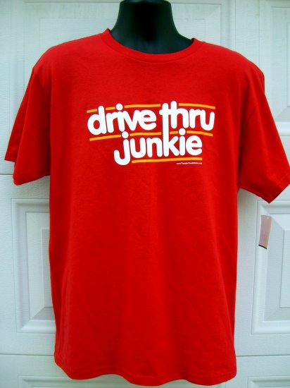 Drive Thru JUNKIE Red Medium/Large T-Shirt Love Fast Food?!