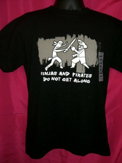 """SOLD! Funny """"NINJAS and PIRATES DO NOT GET ALONG"""" Black Small/ Medium T-Shirt Costume?! NEW! (NWOT)"""