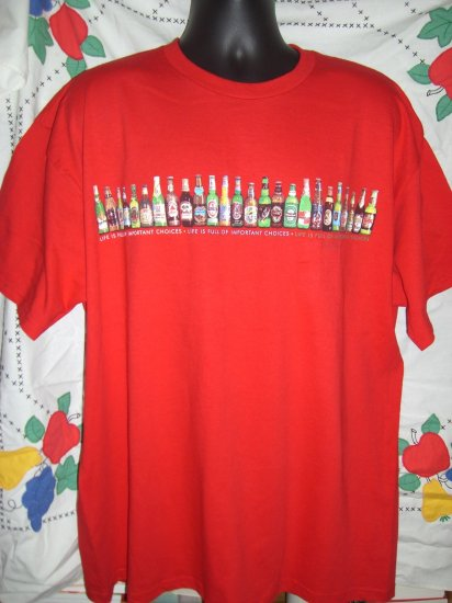 "BEER ""LIFE IS FULL OF IMPORTANT CHOICES"" Red XXL (2XL) T-SHIRT Beer Bottles"