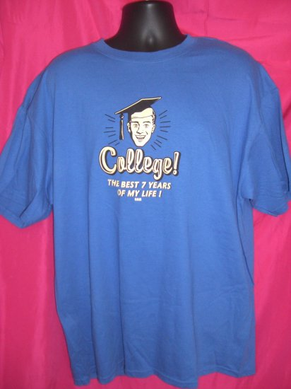 "Funny College University XL Bright Royal Blue T-Shirt "" Best 7 Years of My Life """