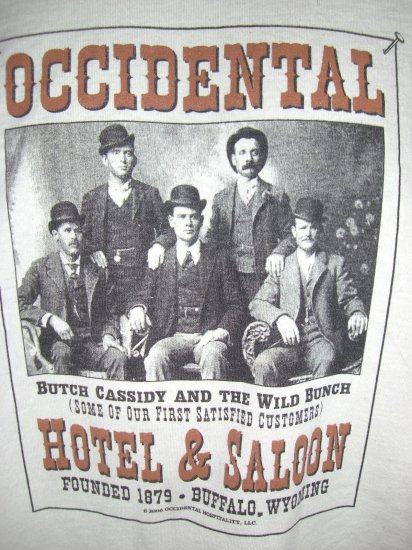 SOLD! Butch Cassidy Gang ~ Hotel Buffalo Wyoming Med or Large T-Shirt ~ WY