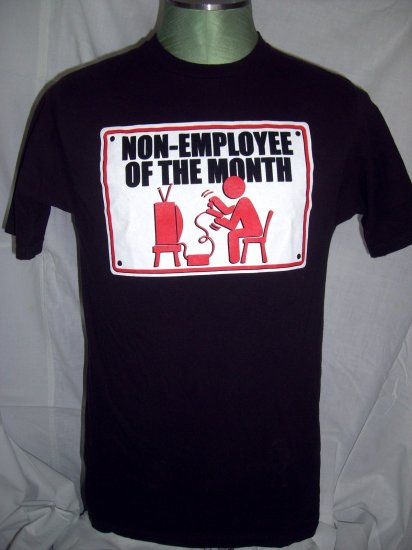 NON-EMPLOYEE of the MONTH Size Small T-Shirt