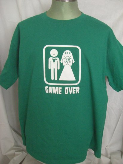 GAME OVER Green XL T-Shirt for the GROOM or BACHELOR PARTY or Boy's Night Out!