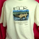 Funny ~ Advise from an ELK XL T-Shirt