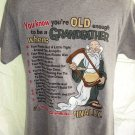 "Funny ""You're old enough to be a GRANDFATHER"" T-Shirt Size Medium"
