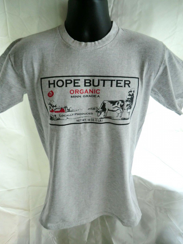 SOLD! Hope Butter Size Small T-Shirt Organic ~ Minnesota MN The BEST Butter!