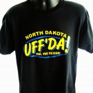 Fun North Dakota Size Large T-Shirt Uff' Da  Yah You Betcha!