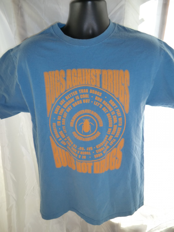 Funny Bugs Against Drugs T-Shirt Size Medium