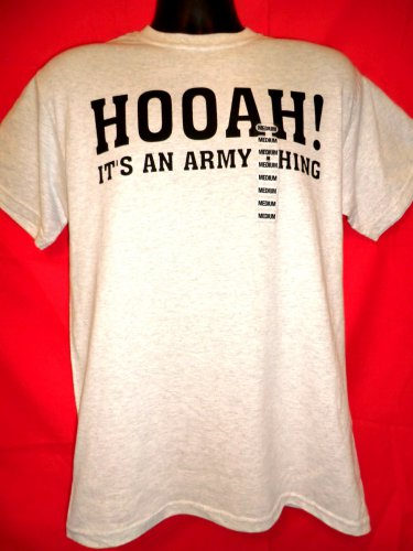 SOLD! HOOAH! IT�S AN ARMY THING T-Shirt Size Medium NEW! NWT