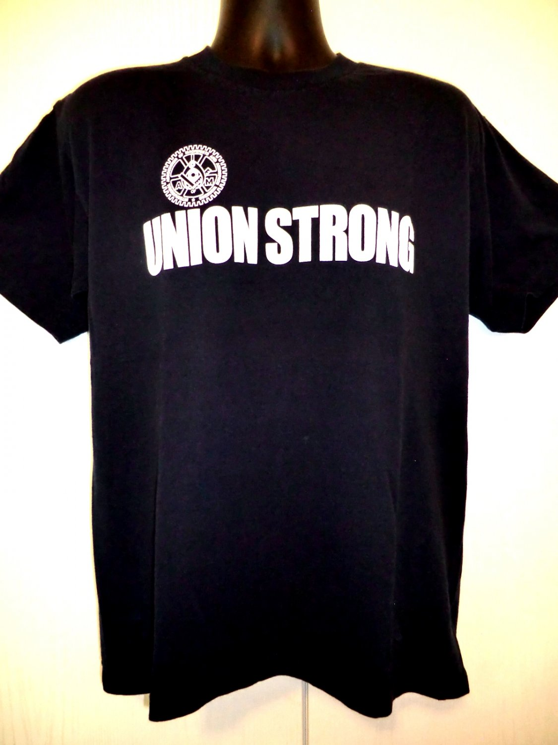 SOLD! UNION STRONG T-Shirt Size Large Machinists Aerospace Workers