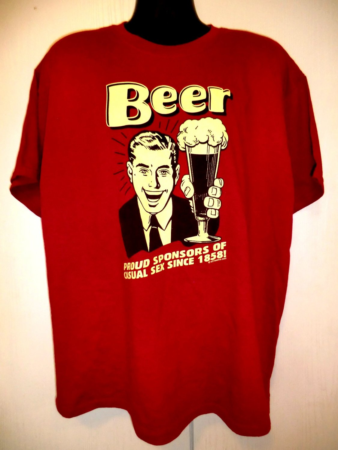 """Fun Funny BEER  XL T-Shirt """" Proud Sponsors of Casual Sex Since 1858 """""""