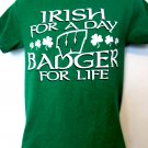 Irish for a Day Badger for Life T-Shirt Size Small