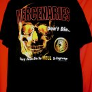 """Soldier """"MERCENARIES Don't Die  They Just Go To Hell To Regroup""""  XL T-Shirt"""