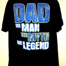 Funny Father/Dad T-Shirt Size Large DAD The Man The Myth The Legend