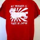 My Weiner Is Huge in Japan T-Shirt Size Large