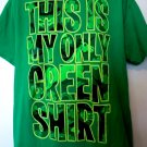 Irish T-Shirt This is My Only Green Shirt Size Large St Patrick's Day