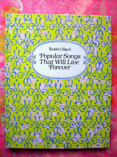 """SOLD!  Reader's Digest """"Popular Songs that Will Live Forever""""  Song Book Songbook 94 songs!"""