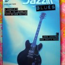 Jazzin' the Blues: Complete Guide to Learning Jazz-Blues Guitar Song Book + CD  by John Ganapes