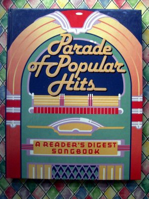Reader's Digest  ~ Parade of Popular Hits & Booklet with Lyrics Songbook