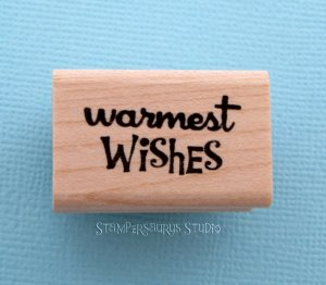 Warmest Wishes Rubber Stamp