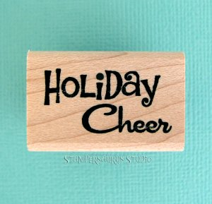 Holiday Cheer Rubber Stamp