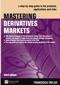 Mastering Derivatives Markets, 3rd Edition
