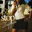 Fool Stop Trippin'