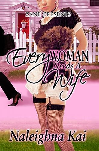 Every Woman Needs a Wife