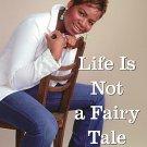 It's Not a Fairytale