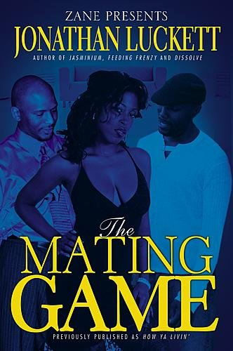 The Mating Game [Previously published as How Ya Livin']