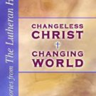 Changeless Christ & Changing World (Paperback book) by Rev. Kenneth R. Klaus NEW