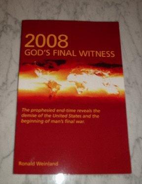 2008 God's Final Witness (Paperback book) NEW