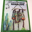 VINTAGE MACRAME BOOK HANG UPS BRUCE MORRISON 1973 11 PROJECTS CRAFT INSTRUCTION MANUAL FREE SHIPPING